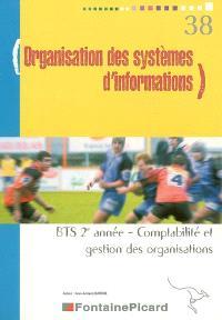 Organisation des systèmes d'informations, BTS 2e année comptabilité et gestion des organisations
