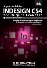 Apprendre InDesign CS4, techniques avancées : formation Indesign CS4 sur les techniques avancées