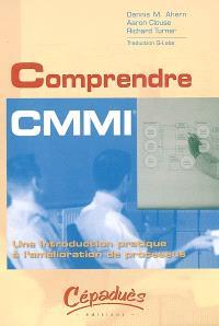 Comprendre CMMI : une introduction pratique à l'amélioration de processus