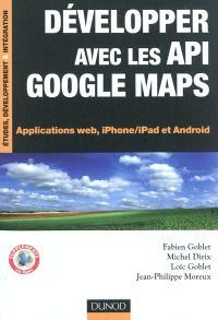 Développez avec les API Google Maps : applications Web, iPhone-iPad et Android