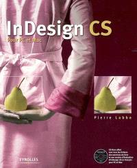 InDesign CS : pour PC et Mac