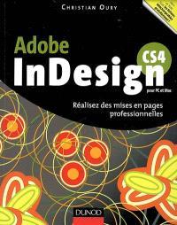 InDesign CS4 pour PC et Mac : réalisez des mises en pages professionnelles