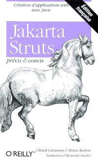 Jakarta struts : précis & concis