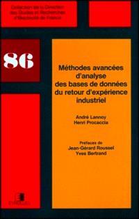 Méthodes avancées d'analyse des bases de données du retour d'expérience industriel