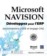 Microsoft Navision : développez pour l'ERP (environnement C-SIDE et lange C-AL)