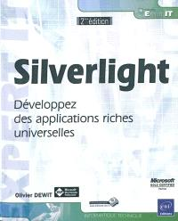 Silverlight : développez des applications riches universelles