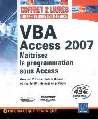 VBA Access 2007 : maîtrisez la programmation sous Access