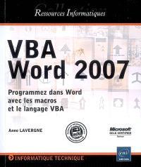VBA Word 2007 : programmez dans Word avec les macros et le langage VBA