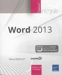 Word 2013 : toute la théorie : près de 25 h de mise en pratique