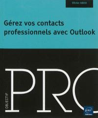 Gérer vos contacts professionnels avec Outlook