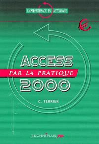 Access 2000 par la pratique