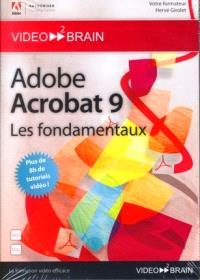 Adobe Acrobat 9 : les fondamentaux
