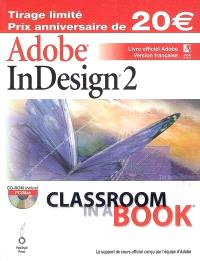 Adobe InDesign 2.0 : livre officiel Adobe : version française