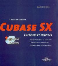 Cubase SX : 17 exercices commentés