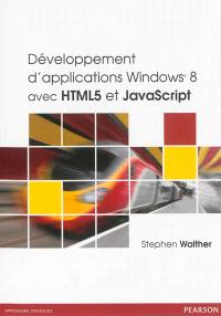 Développement d'applications Windows 8 avec HTML 5 et JavaScript