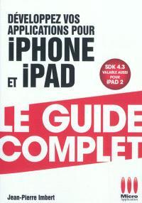 Développez vos applications pour iPhone et iPad : SDK 4.3 valable aussi pour iPad 2