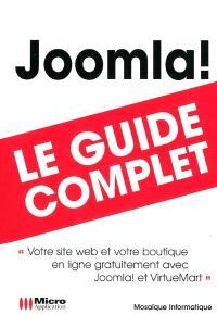 Joomla ! : le guide complet