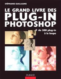 Le grand livre des plug-in pour Photoshop