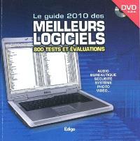 Le guide 2010 des 800 meilleurs logiciels