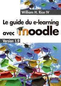 Le guide du e-learning avec Moodle version 1.9