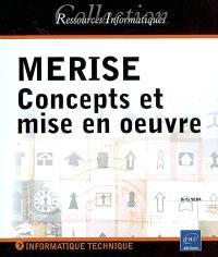 Merise : concepts et mise en oeuvre