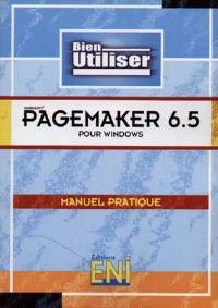 Microsoft Pagemaker 6.5 : manuel pratique