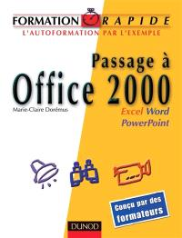 Passage à Office 2000 : Word, Excel, PowerPoint