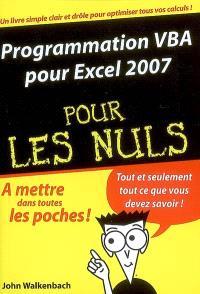 Programmation VBA pour Excel 2007 pour les nuls