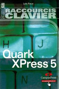QuarkXpress : raccourcis clavier