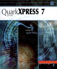 QuarkXpress 7 : pour PC-Mac
