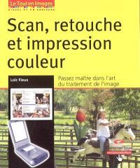 Scan, retouche et impression couleur
