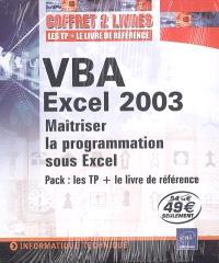 VBA Excel 2003 : maîtriser la programmation sous Excel