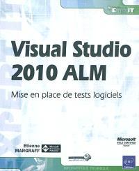Visual studio 2010 ALM : mise en place de tests logiciels