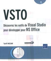 VSTO : découvrez les outils de Visual Studio pour développer pour MS Office