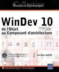WinDev 10 : de l'objet au composant d'architecture