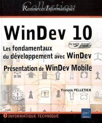 WinDev 10 : les fondamentaux du développement avec WinDev : présentation de WinDev Mobile