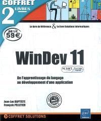 WinDev 11 : de l'apprentissage du langage au développement d'une application