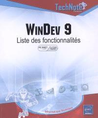 WinDev 9 : liste des fonctionnalités (agréé par PC Soft)