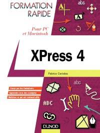 XPress 4 : pour PC et Macintosh