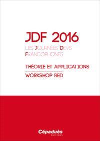JDF 2016, les Journées DEVS francophones : théories et applications, workshop RED, Cargèse, France, 11-15 avril 2016