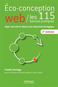 Eco-conception web : les 115 bonnes pratiques : doper son site et réduire son empreinte écologique
