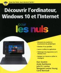 Découvrir l'ordinateur, Windows 10 et l'Internet pour les nuls