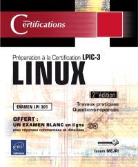 Linux : préparation à la certification LPIC-3, examen LPI 300 : 30 travaux pratiques, 168 questions-réponses