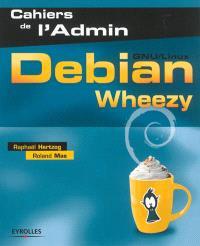 Debian Wheezy : GNU-Linux