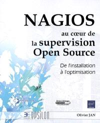 Nagios au coeur de la supervision Open Source : de l'installation à l'optimisation