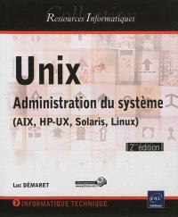Unix : administration système AIX, HP-UX, Solaris, Linux