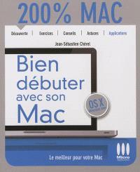 Bien débuter avec son Mac : Mac OS X Mountain Lion
