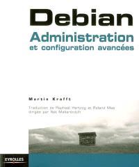 Debian : administration et configuration avancées