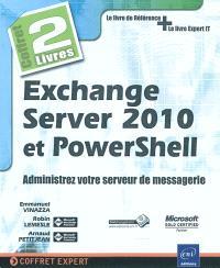 Exchange Server 2010 et PowerShell : administrer votre serveur de messagerie