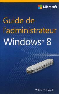 Guide de l'administrateur Windows 8